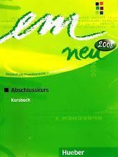 Hueber EM NEU 2008 Abschlusskurs KURSBUCH Deutsch als Fremdsprache NIVEAU C1 New