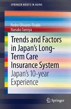 Trends and Factors in Japan's Long-Term Care Insurance System: Japan's 10-Year E