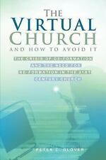 The Virtual Church-and how to avoid it