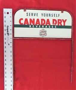 RARE CROWN SERVE YOURSELF CANADA DRY BEVERAGES DOUBLE SIDED DISPLAY METAL SIGN
