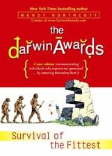 The Darwin Awards : Survival of the Fittest by Wendy Northcutt (2003, Hardcover)