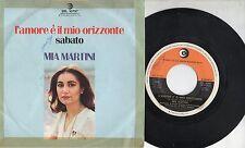 MIA MARTINI disco 45 MADE in ITALY L'more è il mio orizzonte + Sabato 1976
