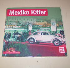 VW Käfer Mexiko Käfer - Schrader Typen Chronik!