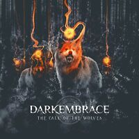 DARK EMBRACE - THE CALL OF THE WOLVES   CD NEW!