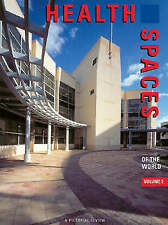 Health Spaces of the World: A Pictorial Review of Significant Interiors: v. 2...