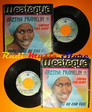 LP 45 7'' ARETHA FRANKLIN Loving you baby Something he can 1975 italy cd mc dvd