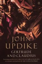 Gertrude And Claudius (Penguin Modern Classics),John Updike