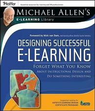 Designing Successful e-Learning, Michael Allen's Online Learning Library: Forget