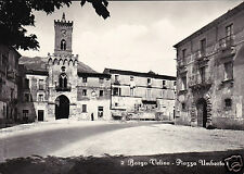 Rieti Borgo Velino Piazza Umberto I f.g.