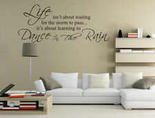 Life Isn't About Waiting Dance in The Rain Sticker Wall Decal UK SH233