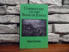 Commentary On The Book Of Judges by Robert Cavender (2018,Paperback)