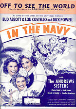 "In The Navy Sheet Music ""Off To See The World"" Abbott & Costello Andrews Sisters"
