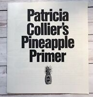 Dole Pineapple Patricia Collier's Pineapple Primer Booklet Grow Plants Recipes