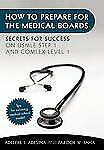How to Prepare for the Medical Boards : Secrets for Success on Usmle Step 1...