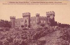 """CHATEAUNEUF-DU-PAPE """"château des fines-roches"""""""