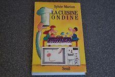 MARION SYLVIE - La cuisine ondine - 1989 - Seuil / F2