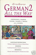 German All the Way 2 : Conversation, Grammar, Culture, Reading, Writing,...