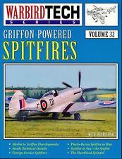 Griffon-Powered Spitfires (Warbird Tech Series Volume 32) - New Copy