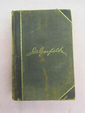 The Life, Character & Public Services Of James A. Garfield by A. G. Riddle 1881
