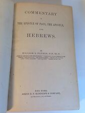 Commentary On The Epistle Of Paul The Apostle To The Hebrews by W.S. Plumer RARE