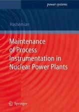 Maintenance of Process Instrumentation in Nuclear Power Plants (Power Systems),