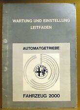 Alfa Romeo * Automatgetriebe * Fahrzeug 2000 * Leitfaden Wartung und Einstellung