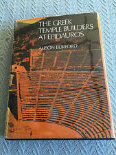 Greek Temple Builders at Epidauros : A Social and Economic Study of Building in