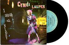 "CYNDI LAUPER - I DROVE ALL NIGHT - 7"" 45 VINYL RECORD PIC SLV 1989"