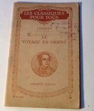 Les Classiques Pour Tous Lamartine Le Voyage En Orient Hatier Ref110