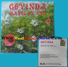 CD Singolo Govinda  Dance In XTC PROMO ITALY 2002 SIGILLATO CARDSLEEVE(S24)