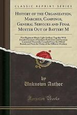 History of the Organization, Marches, Campings, General Services and Final Muste