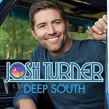 JOSH TURNER - DEEP SOUTH (CD) -  New Sealed