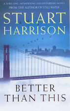 Better Than This by Stuart Harrison - Large Paperback - 20% Bulk Book Discount