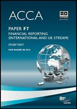 ACCA - F7 Financial Reporting (International & UK): Study Text By BPP Learning