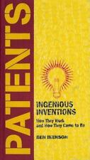 Patents : Ingenious Inventions, How They Work and How They Came to Be by Ben Ik…