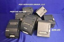 EPSON PRINTER REPAIR ONLY 99.00! TM-T88, TMU220, TMT88, TMU-U220