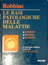 LE BASI PATOLOGICHE DELLE MALATTIE DI ROBINS