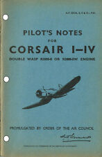 PILOT'S NOTES: CORSAIR I-IV, WW2 US FIGHTER 38 Pages +FREE 2-10 PAGE INFO PACK