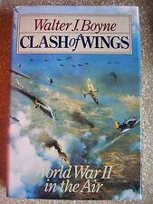 Clash of Wings ~ World War II in the Air by Walter J. Boyne (1994) Hardcover