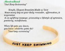 "Mantraband Cuff Bracelet ""Just Keep Swimming affirmation inspiration Message"