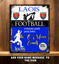 PERSONALISED LAOIS GAA FOOTBALL GAELIC SPORT VINTAGE Metal Sign RS292