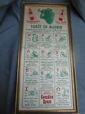 TOROS EN MADRID TIO PEPE AFFICHE DESTINEE AUX BODEGAS IMP.SUR SOIE 1952 CORRIDAS