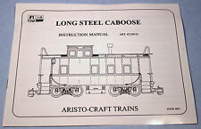 Original Instruction Manual for Aristo G Scale Long Steel Caboose