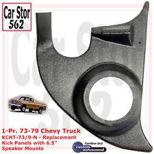 Custom Autosound KCHT-73/9-N Pair Kick Panels No Spkrs 73-79 Chevy Pickup Trucks