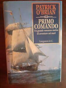PATRICK O'BRIAN - PRIMO COMANDO - PRIMA EDIZIONE 1995 - LONGANESI
