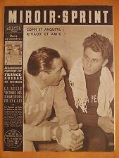 Miroir-Sprint 388 du 16/11/1953-Coppi & Anquetil, rivaux & amis- France-Suisse