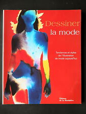 DESSINER LA MODE - VOLUME 1 - PAR LAIRD BORRELLI
