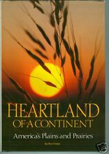 Heartland of a Continent America's Plains and Prairies by Ron Fisher HB Ills