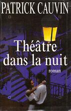 Livre théatre dans la Nuit Patrick Gauvin book