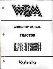 Kubota B1550 B1750 B2150 + HST Tractor Workshop Service Repair Manual